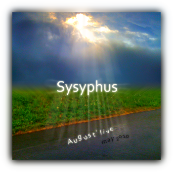 Sysyphus August_live